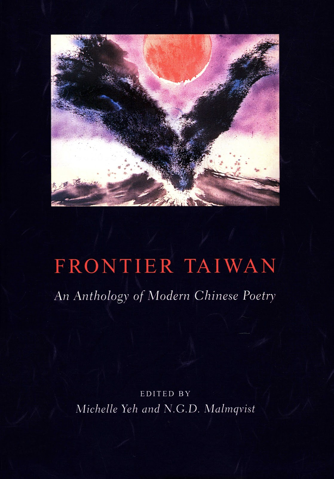 Frontier Taiwan: An Anthology of Modern Chinese Poetry (2001)